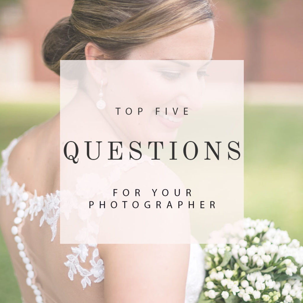 Questions To Ask Your Wedding Photographer.Top Five Questions To Ask Your Wedding Photographer The 5
